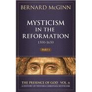 Mysticism in the Reformation (1500-1650) by McGinn, Bernard, 9780824522308