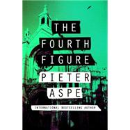 The Fourth Figure by Aspe, Pieter, 9781504032308