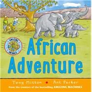 African Adventure by Mitton, Tony, 9780753472309