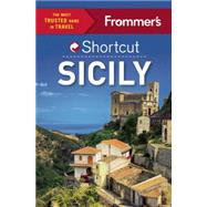 Frommer's Shortcut Sicily by Brewer, Stephen, 9781628872309
