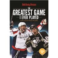 The Greatest Game I Ever Played by Hockey News, 9781988002309