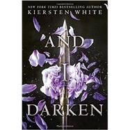 And I Darken by White, Kiersten, 9780553522310