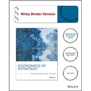 Economics of Strategy by Besanko, David; Dranove, David; Shanley, Mark; Schaefer, Scott, 9781119042310