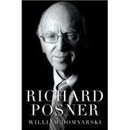 Richard Posner by Domnarski, William, 9780199332311
