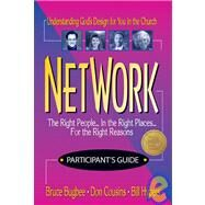 Network Participant's Guide : Understanding God's Design for You in the Church by Bruce Bugbee, Don Cousins, Bill Hybels / Willow Creek, 9780310412311