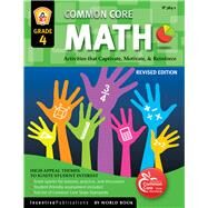 Common Core Math Grade 4 by Frank, Marjorie; MacKenzie, Joy; Bullock, Kathleen, 9781629502311