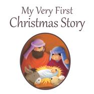 My Very First Christmas Story by David, Juliet (RTL); Siewert, Pauline, 9781781282311