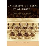 University of Texas at Arlington by Barker, Evelyn; Worcester, Lea, 9781467132312