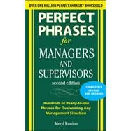 Perfect Phrases for Managers and Supervisors, Second Edition by Runion, Meryl, 9780071742313