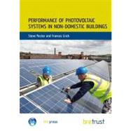 Performance of Photovoltaic Systems in Non-Domestic Buildings by Pester,Steve, 9781848062313