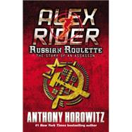 Russian Roulette The Story of an Assassin by Horowitz, Anthony, 9780147512314