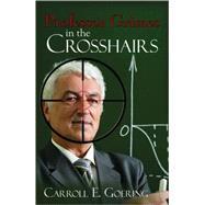 Professor Grimes in the Crosshairs by Goering, Carroll E., 9780741442314