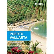 Moon Puerto Vallarta Including Sayulita & the Riviera Nayarit by Henderson, Justin, 9781631212314