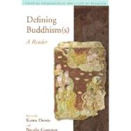 Defining Buddhism(s): A Reader by McCutcheon; Russell T., 9781845532314