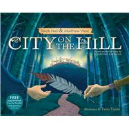 City on the Hill by Hall, Mark; West, Matthew; Viana, Tatio, 9781433682315