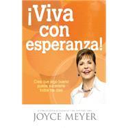 Viva con esperanza! by Meyer, Joyce, 9781455532315