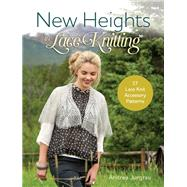 New Heights in Lace Knitting by Jurgrau, Andrea, 9781632502315