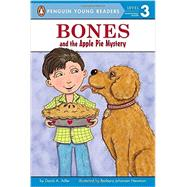 Bones and the Apple Pie Mystery by Adler, David A.; Newman, Barbara, 9780448482316