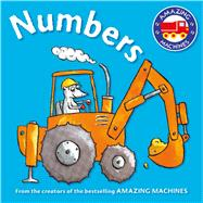 Amazing Machines First Concepts: Numbers by Parker, Ant; Mitton, Tony, 9780753472316