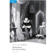 Shakespeare-His Life and Plays, Level 4, Penguin Readers by FOWLER, 9781405882316