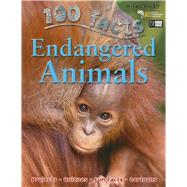 100 Facts - Endangered Animals by Parker, Steve, 9781848102316