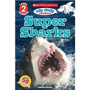 Icky Sticky: Super Sharks (Scholastic Reader, Level 2) by Brown, Laaren, 9780545872317