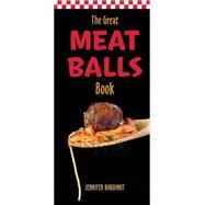 The Great Meat Balls Book by Boudinot, Jennifer, 9780785832317