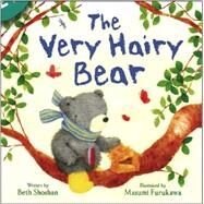 The Very Hairy Bear by Parragon Books, 9781445472317