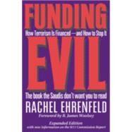 Funding Evil by Ehrenfeld, Rachel, 9781566252317