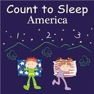 Count to Sleep America by Gamble, Adam; Jasper, Mark; Veno, Joe, 9781602192317