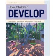 How Children Develop by Siegler, Robert S.; Eisenberg, Nancy; DeLoache, Judy S.; Saffran, Jenny, 9781429242318