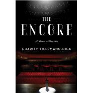 The Encore by Tillemann-dick, Charity, 9781501102318