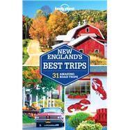 Lonely Planet New England's Best Trips by Clark, Gregor; Bain, Carolyn; Vorhees, Mara; Walker, Benedict, 9781786572318