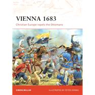 Vienna 1683 Christian Europe repels the Ottomans by Millar, Simon; Dennis, Peter, 9781846032318