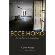 Ecce Homo by Riches, Aaron, 9780802872319