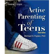 Active Parenting of Teens by Popkin, Michael H., 9781597232319