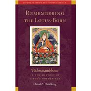Remembering the Lotus-born by Hirshberg, Daniel, 9781614292319