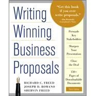 Writing Winning Business Proposals, Third Edition by Freed, Richard; Freed, Shervin; Romano, Joe, 9780071742320