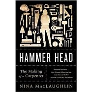 Hammer Head by Maclaughlin, Nina, 9780393352320
