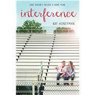Interference by Honeyman, Kay, 9780545812320