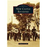 New Castle Revisited by Connolly, Michael, 9781467122320