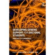 Developing Generic Support for Doctoral Students: Practice and Pedagogy by Carter; Susan, 9780415662321