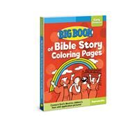 Big Book of Bible Story Coloring Pages for Early Childhood by Cook, David C., 9780830772322