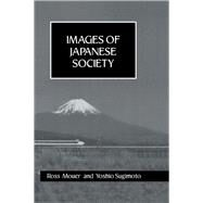 Images Of Japanese Society Hb by Mouer; Ross, 9781138972322