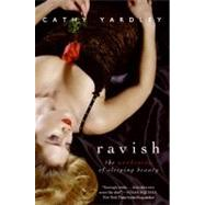 Ravish by Yardley, Cathy, 9780061982323