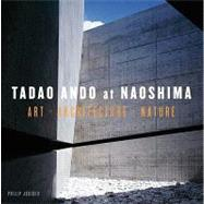 Tadao Ando at Naoshima by Jodidio, Philip, 9780847832323