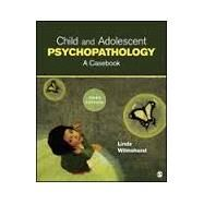 Child and Adolescent Psychopathology by Wilmshurst, Linda, 9781452242323