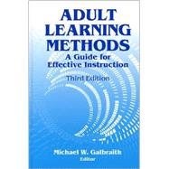 Adult Learning Methods by Galbraith, Michael W., 9781575242323