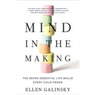 Mind in the Making by Galinsky, Ellen, 9780061732324