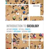 Introduction to Sociology by Giddens, Anthony; Duneier, Mitchell; Appelbaum, Richard P.; Carr, Deborah, 9780393932324